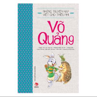 Những Truyện Hay Viết Cho Thiếu Nhi - Võ Quảng (Tái Bản 2019) ebook PDF EPUB AWZ3 PRC MOBI