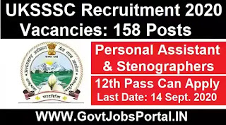 UKSSSC Recruitment for 158 personal Assistant/Stenographer Posts : Govt Job Notifications 2020