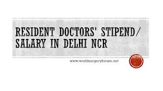 Resident Doctors' Stipend/ Salary in Delhi NCR