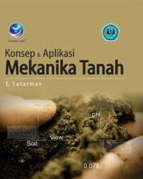MEKANIKA TANAH,konsep&aplikasi