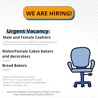 VACANCIES FOR A PASTRY BUSINESS AND CAKE DECORATORS