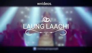 Ve Tu Laung Te main Laachi  - Whatsapp Status Videos