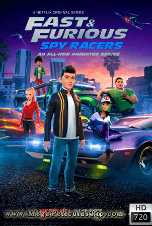 Fast And Furious Spy Racers Temporada 1 [720p] [Latino-Ingles] [MEGA]