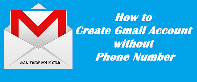 How to Create New Gmail Account without Phone Number Verification