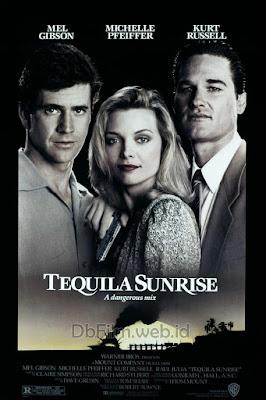 Sinopsis film Tequila Sunrise (1988)