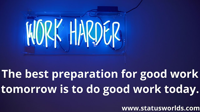 Work Status and Quotes