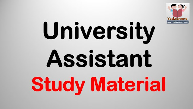 UNIVERSITY ASSISTANT - Study Material