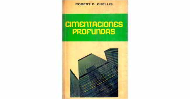 Descargar Cimentaciones Profundas - Robert Chellis
