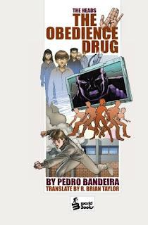 The obedience drug. A droga da obediência. Pedro Bandeira. Estados Unidos. World Books. R. Brian Taylor. Capas de Livros. Book Cover. 2007.