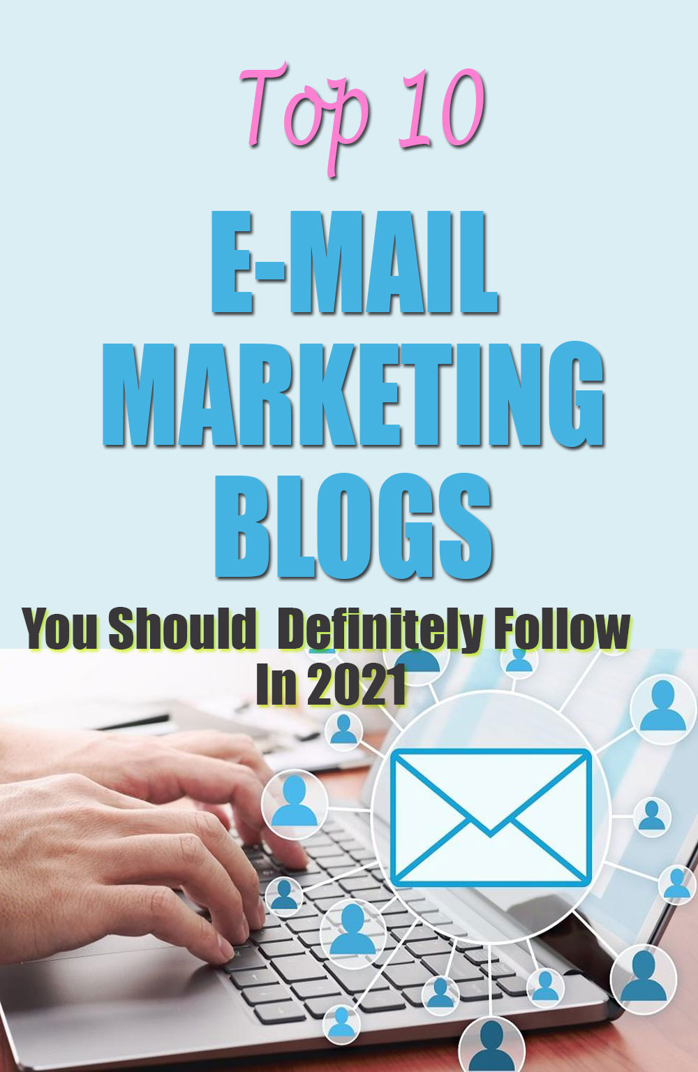 top 10 email marketing blogs