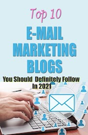 Top 10 Email Marketing Blogs You Should Definitely Follow In 2021