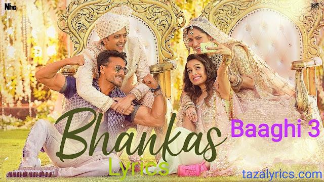 Bhankas Song Lyrics - Baaghi 3