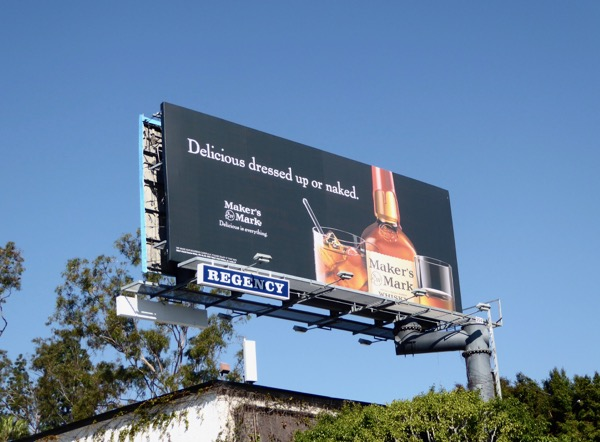 Delicious dressed or naked Makers Mark billboard