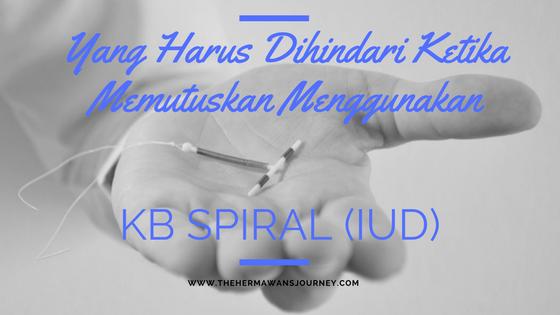 KB Spiral, Pasang IUD, Jenis KB, Pil KB, KB suntik, IUD lepas, Rasanya pasang IUD, IUD, Pasang IUD setelah melahirkan