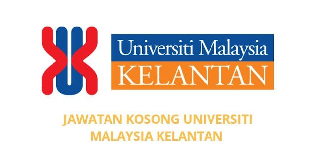 Jawatan Kosong Universiti Kelantan Malaysia 2021 (UMK)