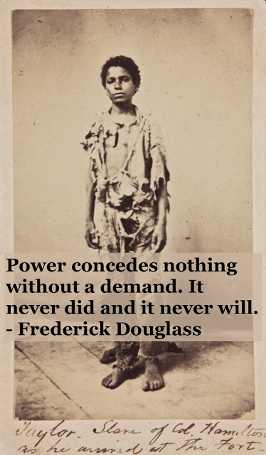 Photo of a young black slave in rags. Power quote by Fredrick Douglass. Other stories of Racism and Civil Rights. Mr. Douglass has more to say. marchmatron.com