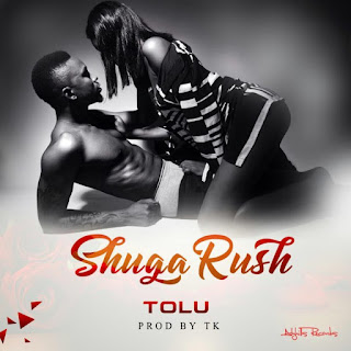 VIDEO: Tolu - Shuga Rush