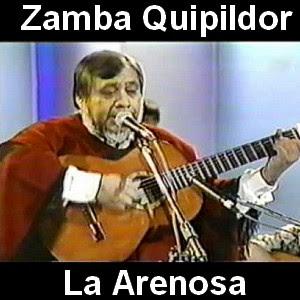 Zamba Quipildor - La Arenosa