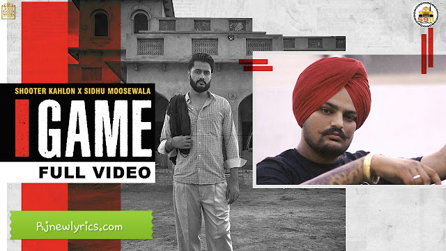 Game Lyrics Sidhu Moose Wala and Shooter Kahlon