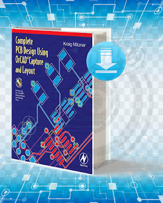 Free Book Complete PCB Design Using Orcad Capture And Layout pdf.