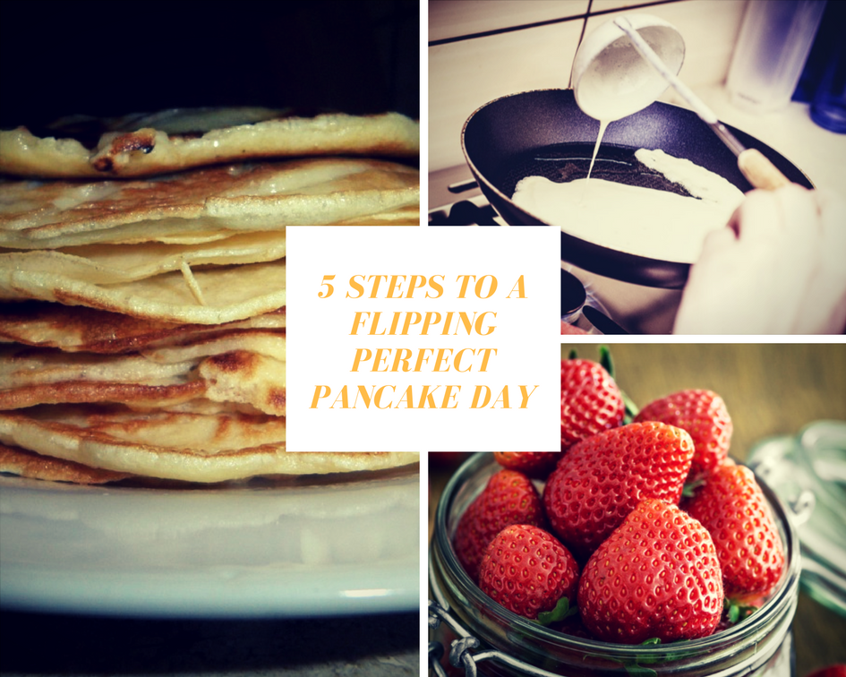 5 Steps To A Flipping Perfect Pancake's On Pancake Day