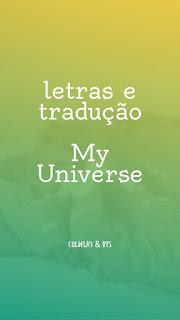 Coldplay & BTS - My Universe   letras e tradução 1