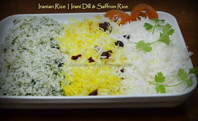 Irani Rice ~ Dill Rice ~ Saffron Rice