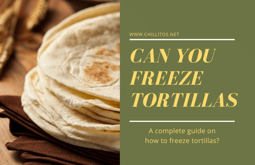 can-you-freeze-tortillas-if-yes-then-how