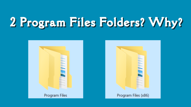 porque me aparecen 2 carpetas de archivos de programa