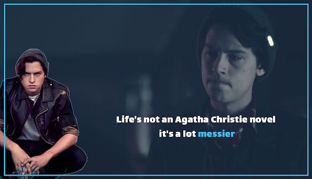 1 - Life's not an Agatha Christie novel, it's a lot messier