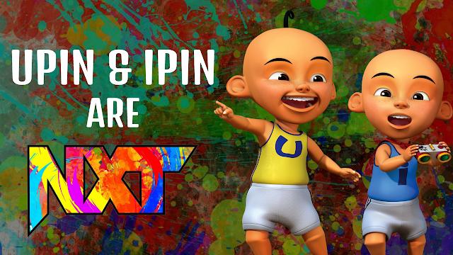 Upin and Ipin are NXT
