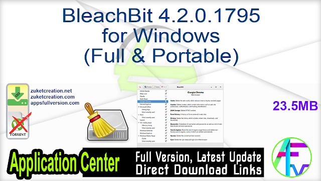 BleachBit 4.2.0.1795 for Windows (Full & Portable)