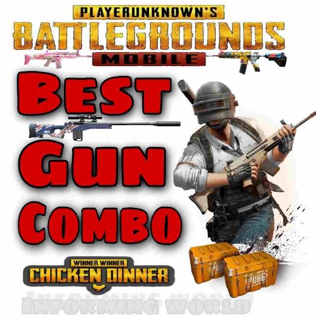 Best gun combos in PUBG Mobile | informingworld.com