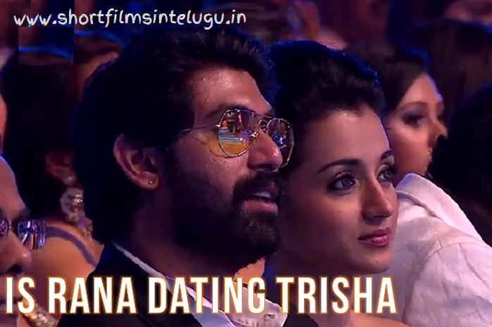 rana daggubati and trisha relationship quizzes