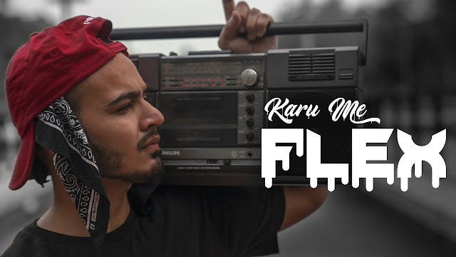Karu me flex Lyrics | Nitesh A.K.A Nick | Latest Hindi Rap Song 2020 Lyrics Planet