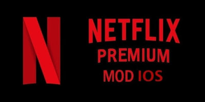 Download Netflix Premium Mod IOS