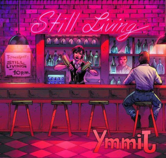 STILL LIVING - YmmiJ (2017) full