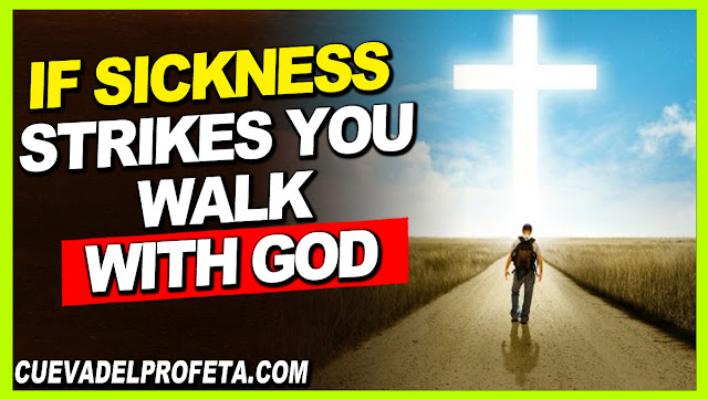 If sickness strikes you; walk with God - William Marrion Branham