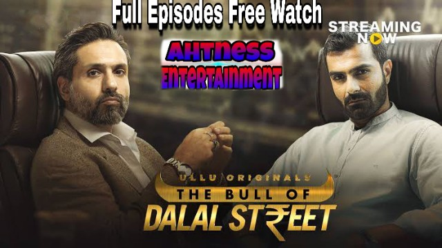 The Bull Of Dalal Street (2020) - Ullu Original Web Series s01 Complete