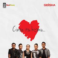 Downlaod Mp3 Terbaru Lagu Geisha - Cinta Itu Kamu