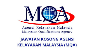 Jawatan Kosong MQA 2019 Agensi Kelayakan Malaysia