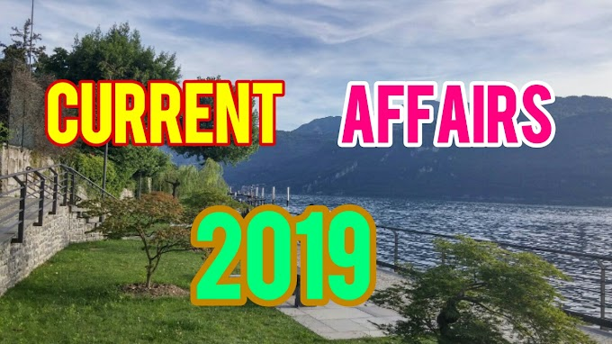 current affairs 2019 | all the best gk