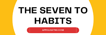 The Seven to Habits