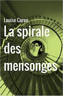 http://www.librinova.com/shop/louise-caron/la-spirale-des-mensonges