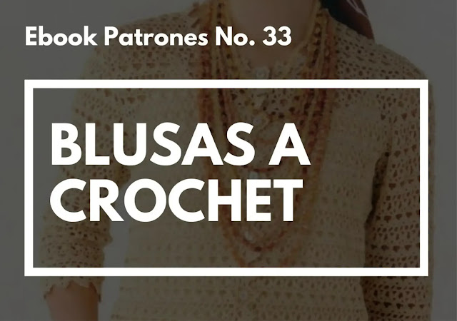 Ebook No. 33 Blusas a Crochet