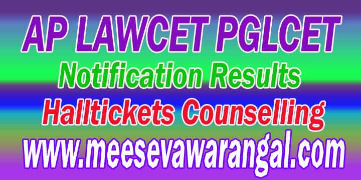 AP LAWCET-PGLCET-2017 Notification Fee-Payment Halltickets Results Final-Key Counselling