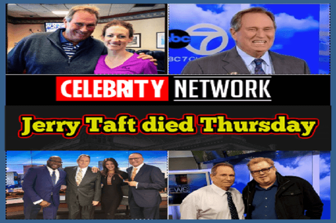 Jerry Taft died Thursday at the age of 77 2020