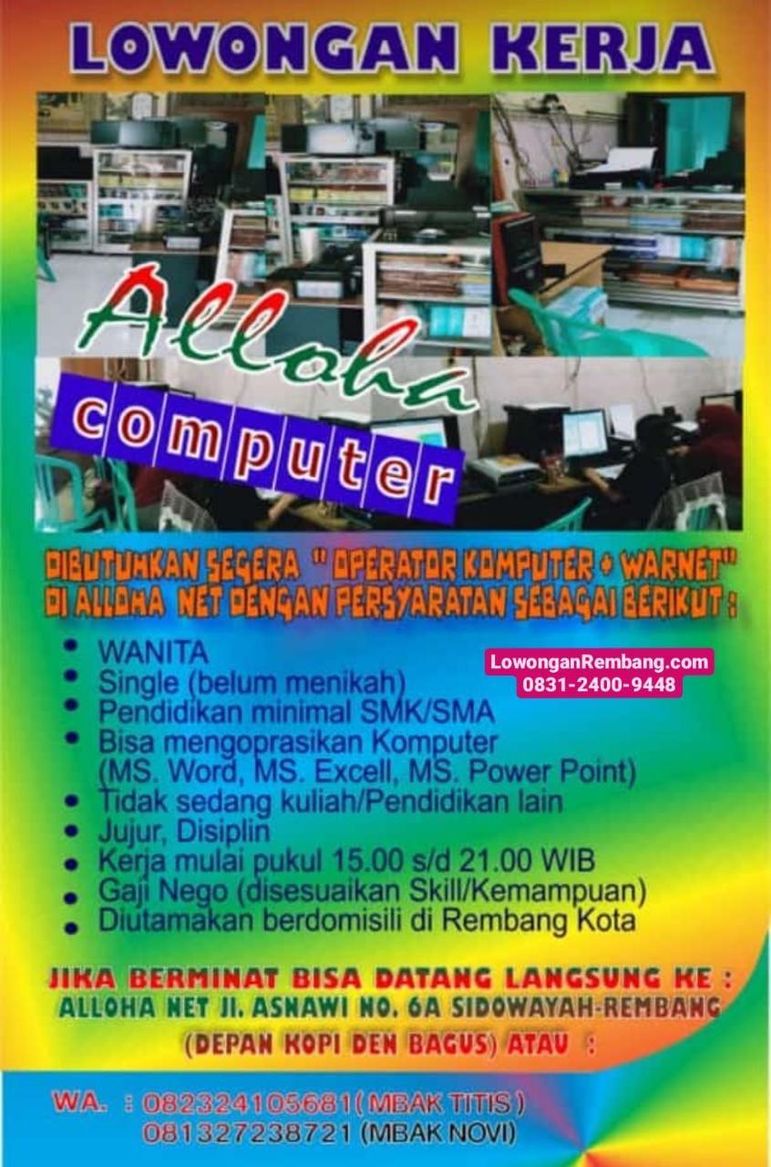 Lowongan Kerja Operator Komputer Dan Warnet Alloha Net Sidowayah Rembang