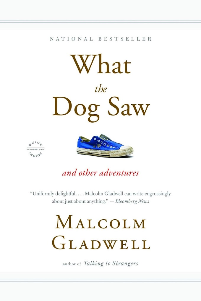 What The Dog Saw by Malcolm Gladwell FREE Ebook Download
