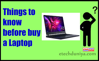 Things to know before buy a Laptop in hindi